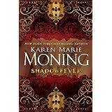 Shadowfeverby Karen Marie Moning