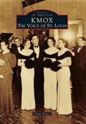 KMOX:: The Voice of St. Louis (Images of America)
