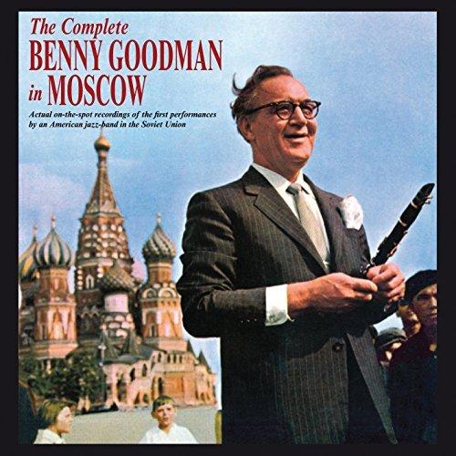 The Complete Benny Goodman In Moscow + 16 Bonus Tracks by Benny Goodman (2014-01-28) (Benny Goodman In Moscow compare prices)