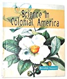 img - for Science in Colonial America (Science of the Past) book / textbook / text book
