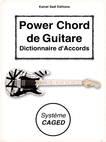Power Chord de Guitare: Dictionnaire d'Accords (French Edition)