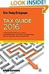 The Daily Telegraph Tax Guide 2016: U...