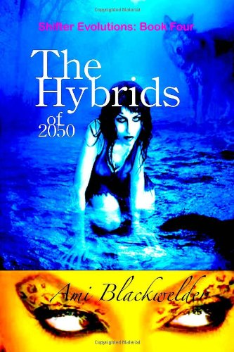 The Hybrids of 2050: Belle Magnolia (Volume 4)