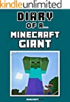 Diary of a Minecraft Giant [An Unoffi...