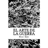 El Arte de la Guerra (Spanish Edition) ~ Tzu Sun