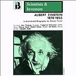 Albert Einstein: The Scientists and Inventors Series (Dramatized) | Steven Fuller