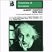 Albert Einstein: The Scientists and Inventors Series (Dramatized) | [Steven Fuller]