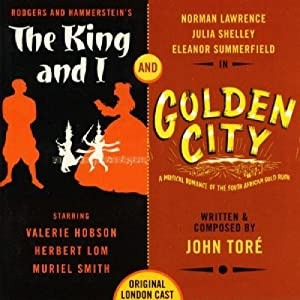 King And I / Golden City (Original London Cast)