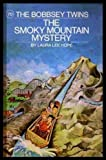 Bobbsey Twins: The Smokey Mountain Mystery (Bobbsey Twins, 70)