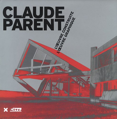 Claude Parent  [Claude Parent] (Tapa Dura)