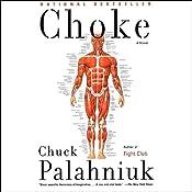 Choke | [Chuck Palahniuk]
