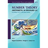 Number Theory: Arithmetic In Shangri-La - Proceedings Of The 6Th China-Japan Seminar (Series on Number Theory...