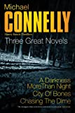 "Three Great Novels 3: ""A Darkness More Than Night"", "" City of Bones"", ""Chasing the Dime"""