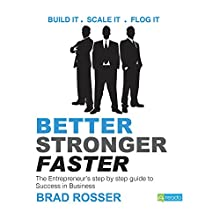 Better Stronger Faster (       UNABRIDGED) by Brad Rosser Narrated by Sohrab Arbeshir