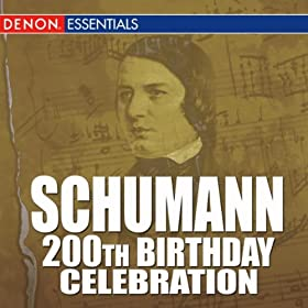 Schumann: 200th Birthday Celebration! (Amazon MP3 Exclusive)