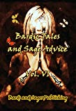 img - for Bardic Tales and Sage Advice (Volume VI) book / textbook / text book
