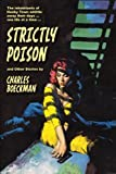 img - for Strictly Poison: and Other Stories book / textbook / text book