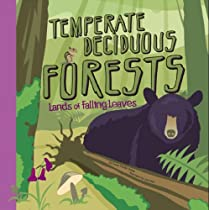 Temperate Deciduous Forests: Lands of Falling Leaves (Amazing Science: Ecosystems)