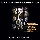 echange, troc Bickley O'Farrell - All Your Life/Sweet Love