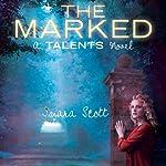 The Marked | Inara Scott