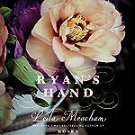 Ryan's Hand | Leila Meacham