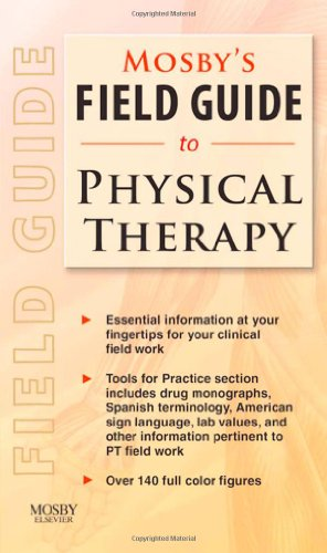 Mosby'S Field Guide To Physical Therapy, 1E
