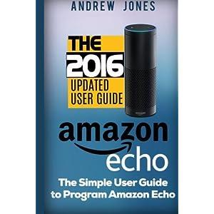 Amazon Echo: Simple User Livre en Ligne - Telecharger Ebook