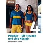 Peladão: Elf Freunde und eine Königin (11 Freunde Edition)