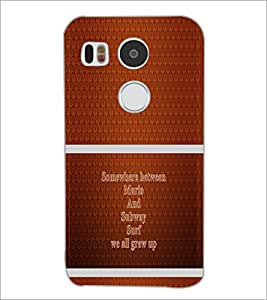 PrintDhaba Quote D-1326 Back Case Cover for LG NEXUS 5X (Multi-Coloured)