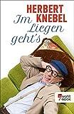 Herbert Knebel �Im Liegen geht�s!� bestellen bei Amazon.de