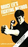 Bruce Lee's Fighting Method, Vol. 4 (0897500539) by Lee, Bruce