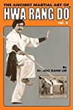 img - for The Ancient Martial Art of Hwarang Do - Volume 3 book / textbook / text book
