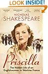 Priscilla: The Hidden Life of an Engl...