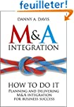 M&A Integration: How To Do It. Planni...
