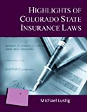 Highlights of Colorado State Insurance Laws [Annotated]