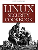 Linux Security Cookbook (0596003919) by Daniel J. Barrett