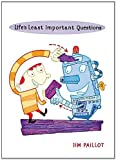 Life's Least Important Questions (0806980745) by Paillot, Jim