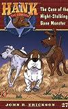 The Case of the Night-Stalking Bone Monster (Hank the Cowdog, No. 27) (0141304030) by Erickson, John R.