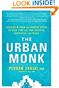 #6: The Urban Monk: Eastern Wisdom and Modern Hacks to Stop Time and Find Success, Happiness, and Peace