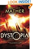 The Dystopia Chronicles (Atopia Series Book 2)