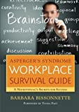 img - for Asperger's Syndrome Workplace Survival Guide: A Neurotypical's Secrets for Success book / textbook / text book