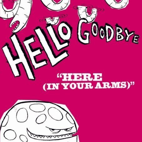 hellogoodbye in: