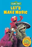 Sesame Street - Let's Make Music