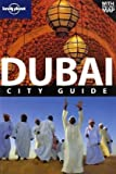 Lonely Planet Dubai (City Guide)