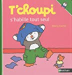 T'choupi s'habille tout seul