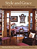img - for Style and Grace: African Americans at Home book / textbook / text book