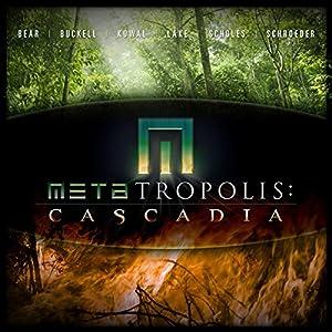 METAtropolis: Cascadia Audiobook