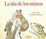 La Isla de Los Mimos (The Island of Cuddles) (Spanish Edition)