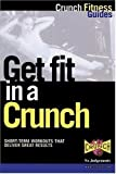 img - for Get Fit in a Crunch by Crunch Fitness Guides (1999-08-31) book / textbook / text book