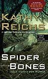 Spider Bones (Wheeler Publishing Large Print Hardcover) Kathy Reichs
